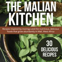The Malian Kitchen Moringa cookbook